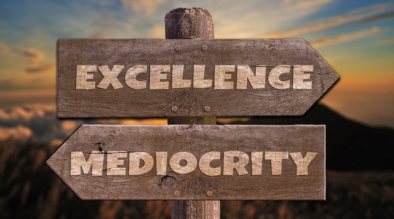 The difference between excellence and mediocrity.